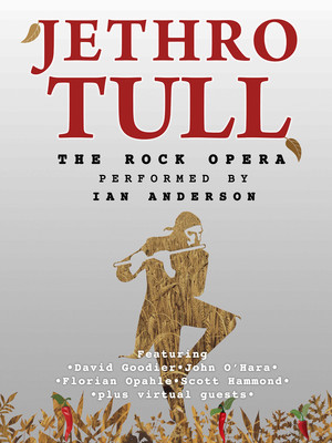 Ian Anderson: Jethro Tull's The Rock Opera Poster